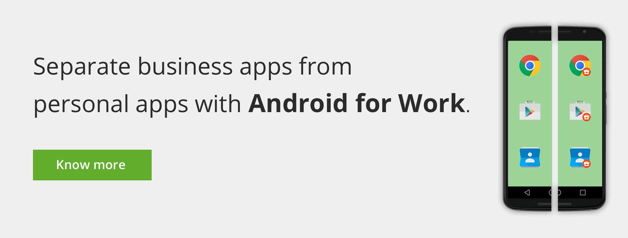 Separe las apps empresariales de las personales con Android for Work